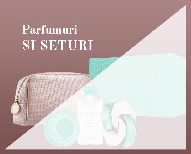 Parfumuri si seturi